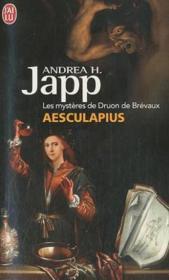 Les mystères de Druon de Brévaux ; Aesculapius - Couverture - Format classique