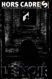 HORS CADRE(S) N.7 ; le noir - Couverture - Format classique