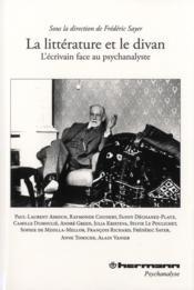 La litterature et le divan ; l'écrivain fance au psychanalyste - Couverture - Format classique