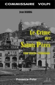 Le crime des saints pères ; una storia criminale - Couverture - Format classique