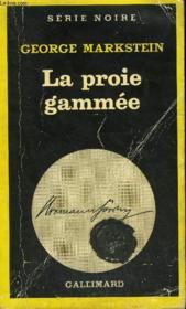 Collection : Serie Noire N° 1748 La Proie Gammee - Couverture - Format classique
