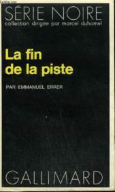 Collection : Serie Noire N° 1720 La Fin De La Piste - Couverture - Format classique