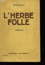 L'Herbe Folle - Couverture - Format classique