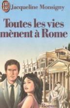Toutes les Vies Menent a Rome - Couverture - Format classique
