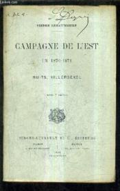 Campagne De L'Est En 1870-1871 - Nuits Villersexel. - Couverture - Format classique