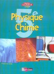 Phys chimie 5e espace college - Intérieur - Format classique