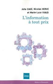 L'information à tout prix - Couverture - Format classique