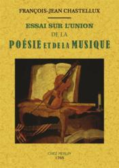 Essai sur l'union de la poésie et de la musique - Couverture - Format classique