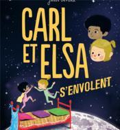 Carl et Elsa s'envolent - Couverture - Format classique