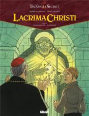 Le triangle secret - Lacrima Christi T.5 ; le message de l'alchimiste - Couverture - Format classique
