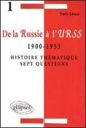 De La Russie A L'Urss 1900 1953 Histoire Thematique Sept Questions - Intérieur - Format classique