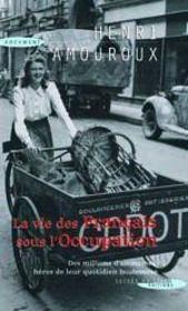 La vie des Français sous l'occupation - Couverture - Format classique
