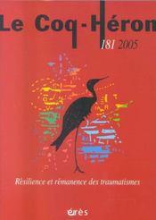 Coq heron 181 - resilience et remanence des traumatismes - Intérieur - Format classique