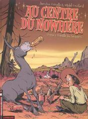 Au Centre Du Nowhere T.1; L'Oreille Du Saumon - Intérieur - Format classique