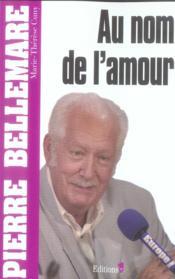 Au nom de l'amour (édition 2006) - Couverture - Format classique