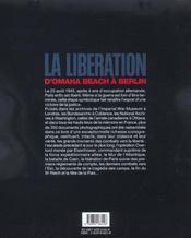 La Liberation ; D'Omaha Beach A Berlin - 4ème de couverture - Format classique