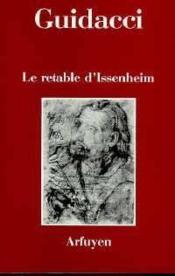 Retable D Issenheim Le - Couverture - Format classique