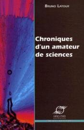 Chroniques d'un amateur de sciences - Couverture - Format classique