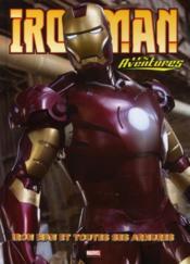 Iron Man - les aventures T.3 ; Iron Man et toutes ses armures - Couverture - Format classique