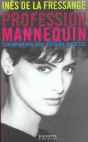 Profession Mannequin ; Conversations Avec Marianne Mairesse - Intérieur - Format classique