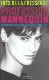 Profession Mannequin ; Conversations Avec Marianne Mairesse - Couverture - Format classique