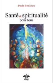 Santé et spiritualité pour tous - Couverture - Format classique