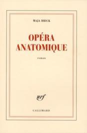 Opéra anatomique - Couverture - Format classique