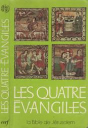 Les quatre évangiles, à l'usage du peuple chrétien - Couverture - Format classique