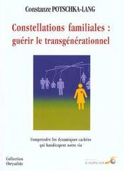 Les constellations familiales ; guerir le transgenerationnel - Intérieur - Format classique