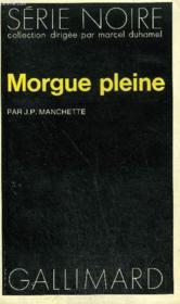 Collection : Serie Noire N° 1575 Morgue Pleine - Couverture - Format classique