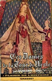Ces Dames De La Tour De Nesle. - Couverture - Format classique