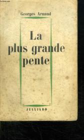 La Plus Grande Pente. - Couverture - Format classique