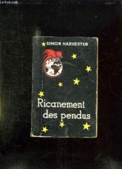 Ricanement Des Pendus. - Couverture - Format classique