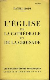 L'Eglise De La Cathedrale Et De La Croisade. - Couverture - Format classique