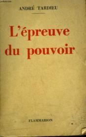 L'Epreuve Du Pouvoir. - Couverture - Format classique