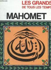 Les Gtrands De Tous Les Temps - Mahomet - Couverture - Format classique
