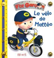 P'tit Garçon ; le vélo de Mattéo - Couverture - Format classique
