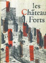 Les Chateaux Forts En France. - Couverture - Format classique