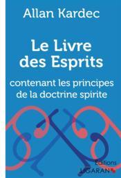 Le livre des esprits - contenant les principes de la doctrine spirite - Couverture - Format classique