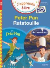 Peter Pan/Ratatouille ; spécial dyslexie - Couverture - Format classique