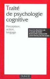 Traite de psychologie cognitive - tome 1 - perception, action, langage - Intérieur - Format classique