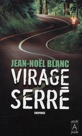 Virage serré - Intérieur - Format classique