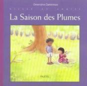 Gilles et Louise ; la saison des plumes - Couverture - Format classique