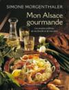 Mon Alsace gourmande ; les recettes préférées de ma famille et de mes amis