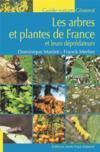 Les arbres et les plantes herbacées de France ; et les insectes qui s