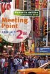 MEETING POINT ; anglais ; 2nde ; A2-B1 ; livre de l'élève