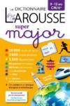 Larousse dictionnaire super major