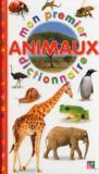 Mon premier dictionnaire ; les animaux