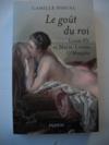 LE GOUT DU ROI Louis XV et Marie-Louise O'Murphy