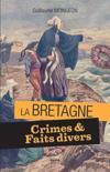 Crimes Et Faits Divers En Bretagne